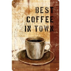 Metalowy Plakat 20 x 30cm Best Coffee in Town